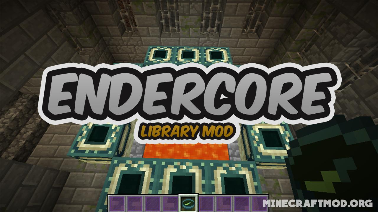 EnderCore Mod